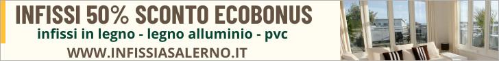 Infissi a Salerno con lo sconto del 50% ecobonus - preventivi gratuiti